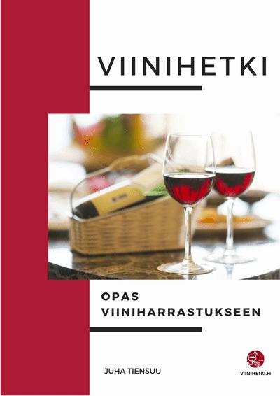 Opas viiniharrastukseen, Viinihetki